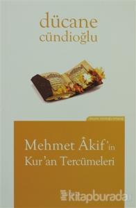 Mehmet Akif'in Kur'an Tercümeleri