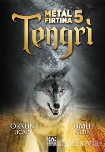Metal Fırtına 5 - Tengri
