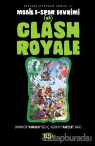Mobil E-Spor Devrimi ve Clash Royale