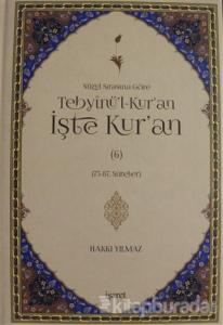 Nüzu Sırasına Göre Tebyinü'l-Kur'an İşte Kur'an Cilt: 6 (Ciltli)