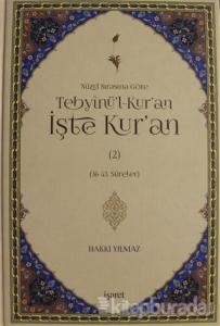 Nüzul Sırasına Göre Tebyinü'l-Kur'an İşte Kur'an Cilt: 2 (Ciltli)