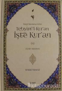 Nüzul Sırasına Göre Tebyinü'l-Kur'an İşte Kur'an Cilt: 4 (Ciltli)