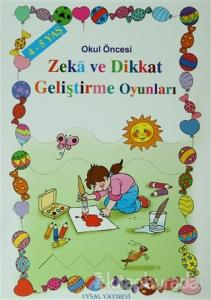 Okul Öncesi Zeka ve Dikkat Geliştirme Oyunları - 4-5 Yaş