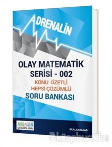 Olay Matematik Serisi 002 - Konu Özetli Hepsi Çözümlü Soru Bankası