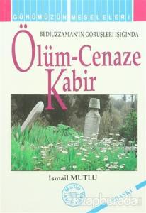 Ölüm - Cenaze Kabir