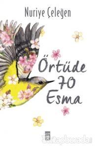 Örtüde 70 Esma