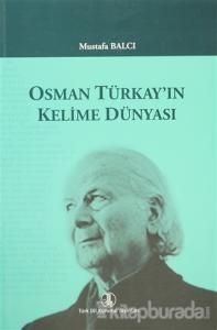 Osman Türkay'ın Kelime Dünyası