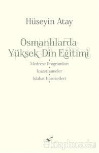 Osmanlılarda Yüksek Din Eğitimi