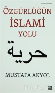 Özgürlüğün İslami Yolu