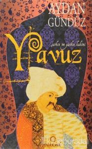 Roma Sultanları 3: Yavuz
