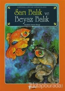 Sarı Balık ve Beyaz Balık