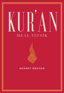Kur'an Meal Tefsir (Prof.Dr.Mehmet Okuyan Meali)