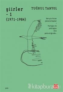 Şiirler 1 (1971 - 1984)