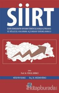 Siirt İlinin Demografik Yapısının Türkiye İle Karşılaştırılması ve Bölgesel Kalkınma Açısından Yorumlanması