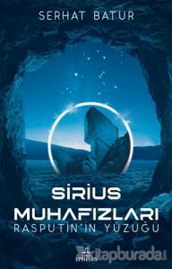 Sirius Muhafızları Rasputin'in Yüzüğü (Ciltli)