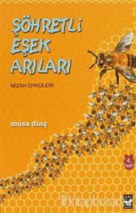 Şöhretli Eşek Arıları