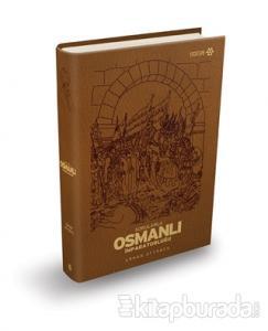 Sorularla Osmanlı İmparatorluğu (Özel Baskı) (Ciltli)