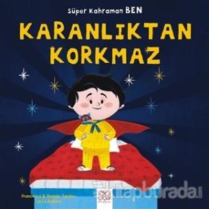 Süper Kahraman Ben - Karanlıktan Korkmaz