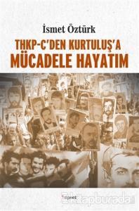 THKP-C'den Kurtuluş'a Mücadele Hayatım