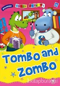 Tombo and Zombo
