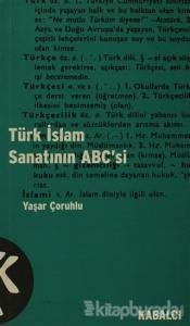 Türk İslam Sanatının ABC'si