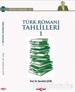 Türk Romanı Tahlilleri 1