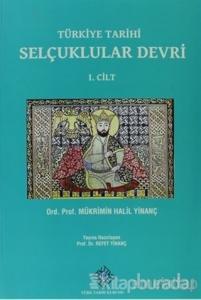 Türkiye Tarihi Selçuklular Devri 1. Cilt