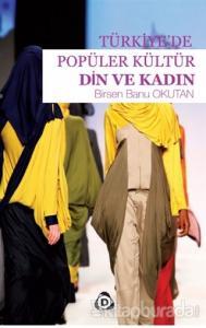 Türkiye'de Popüler Kültür Din ve Kadın