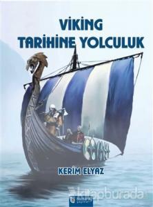 Viking Tarihine Yolculuk