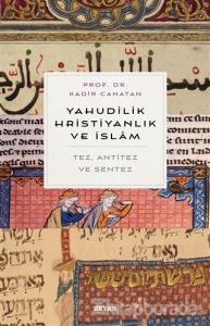 Yahudilik, Hrıstiyanlık ve İslam