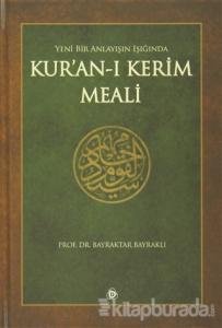 Yeni Bir Anlayışın Işığında Kur'an-ı Kerim Meali (KartonKapak)
