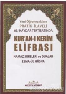 Yeni Öğreneceklere Pratik İlaveli Ali Haydar Tertibatında Kur'an-ı Kerim Elifbası (Rahle Boy)