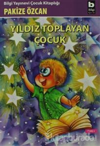 Yıldız Toplayan Çocuk