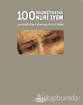 100 Koleksiyondan Nuri İyem