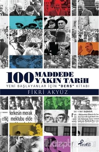 100 Madde'de Yakın Tarih