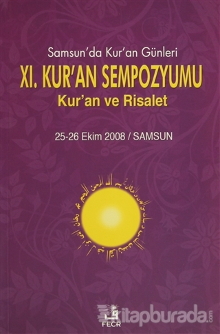 11. Kur'an Sempozyumu - Kur'an ve Risalet