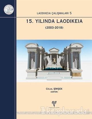 15. Yılında Laodikeia (2003-2018) (Ciltli)