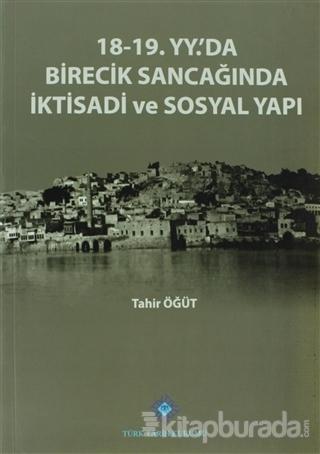 18-19. Yüzyılda'da Birecik Sancağında İktisadi ve Sosyal Yapı