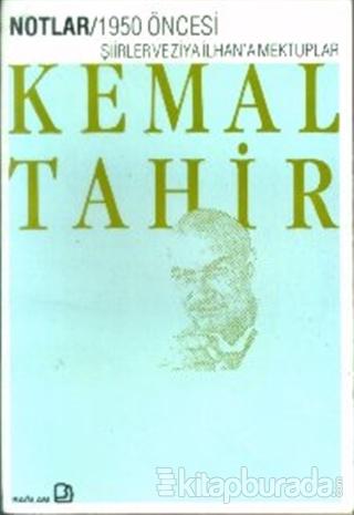 1950 Öncesi Şiirler ve Ziya İlhan'a Mektuplar