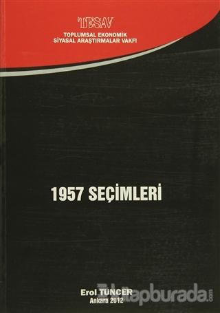 1957 Seçimleri Erol Tuncer