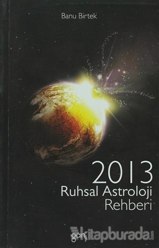 2013 Ruhsal Astroloji Rehberi
