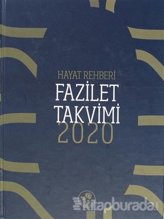 2020 Hayat Rehberi Fazilet Takvimi - Yurtiçi 2. Bölge Ciltli (2. Hamur)