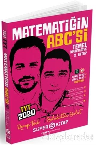 2020 TYT Matematiğin ABC'si Temel Matematik 2. Kitap