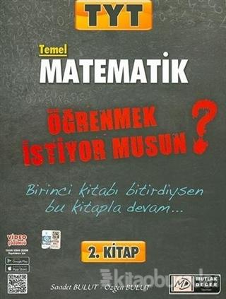 2021 TYT Temel Matematik Öğrenmek İstiyor musun? 2. Kitap