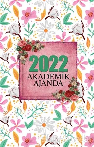 2022 Akademik Ajanda – Yaz Bahçesi