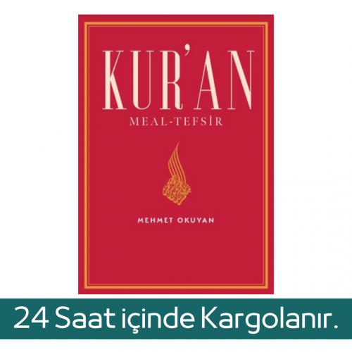 Kur'an Meal Tefsir (Prof.Dr.Mehmet Okuyan Meali) Mehmet Okuyan