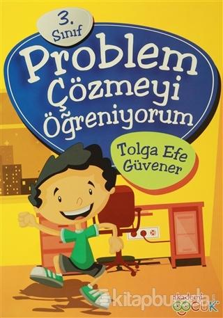 3. Sınıf Problem Çözmeyi Öğreniyorum