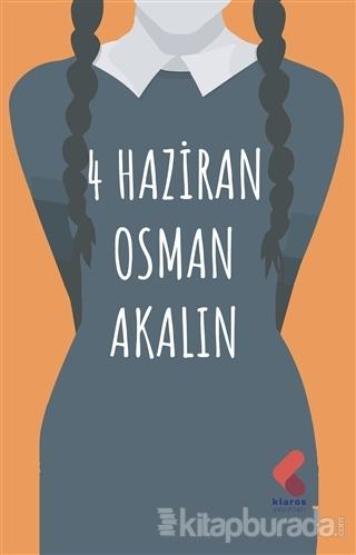 4 Haziran Osman Akalın