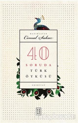 40 Soruda Türk Öyküsü
