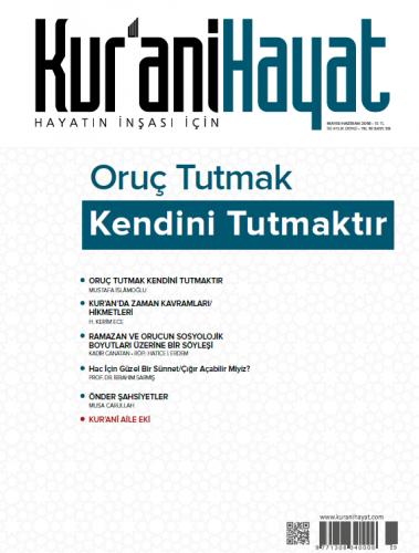 Kur'ani Hayat Dergisi/Oruç Tutmak Kendini Tutmaktır/Mayıs-Haziran 2018 59. Sayı ve Çocuk Eki